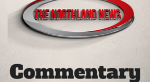 The Northland News Commentary